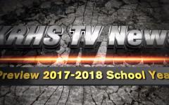 KRHS TV News – Preview 2017-18 School Year
