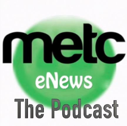 METC eNews Podcast: Episode 2
