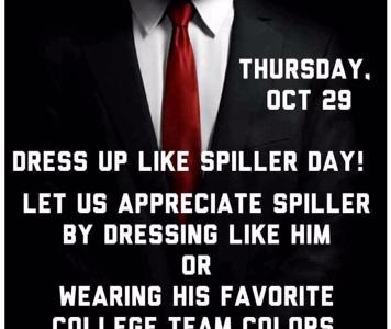 Dress like Spiller Day – October 29, 2015