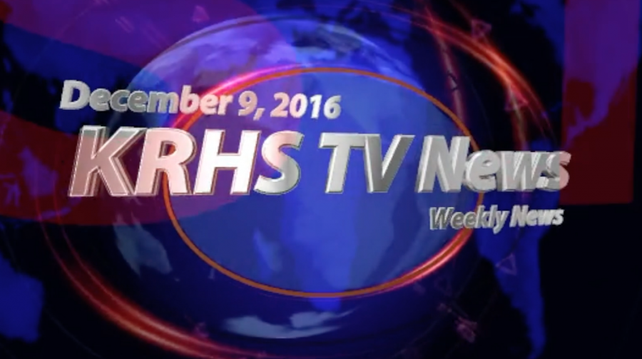 KRHS TV News – Weekly Update for Dec 9th