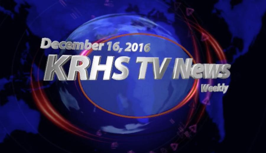 KRHS Weekly TV News for December 16