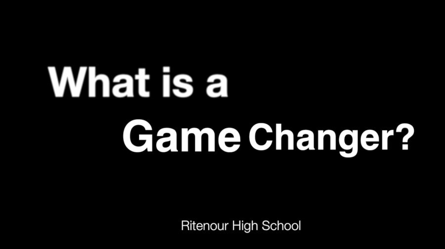 Ritenour Game Changers – What is a Game Changer?