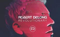 """Ultimate Media Rewind – Robert DeLong """"Revolutionary"""""""