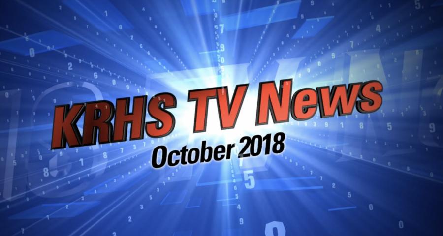 KRHS TV News – October 2018