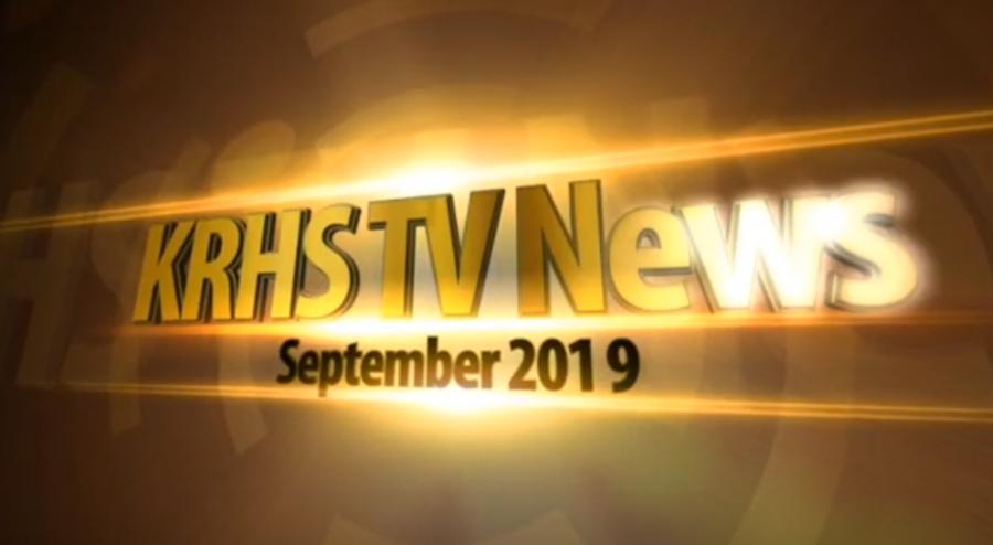 KRHS TV News for September 2019