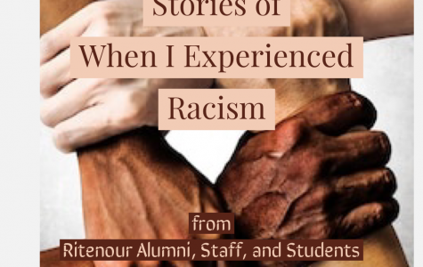 I experienced Racsim: stories from Ritenour Alumni, Staff and Students