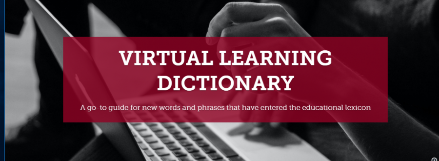 Virtual+learning+dictionary+-+A+guide+to+new+words+and+phrases
