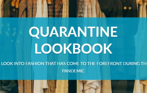 Quarantine Lookbook