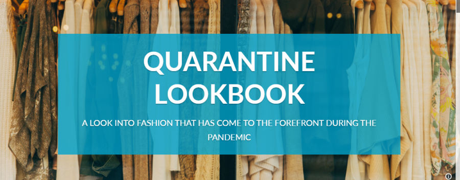Quarantine Lookbook