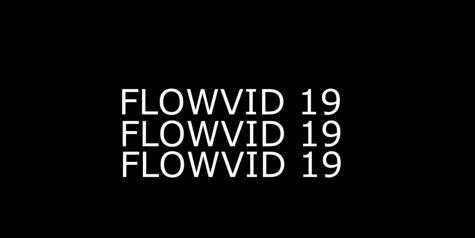 """""""Flowvid 19"""" Music Video"""